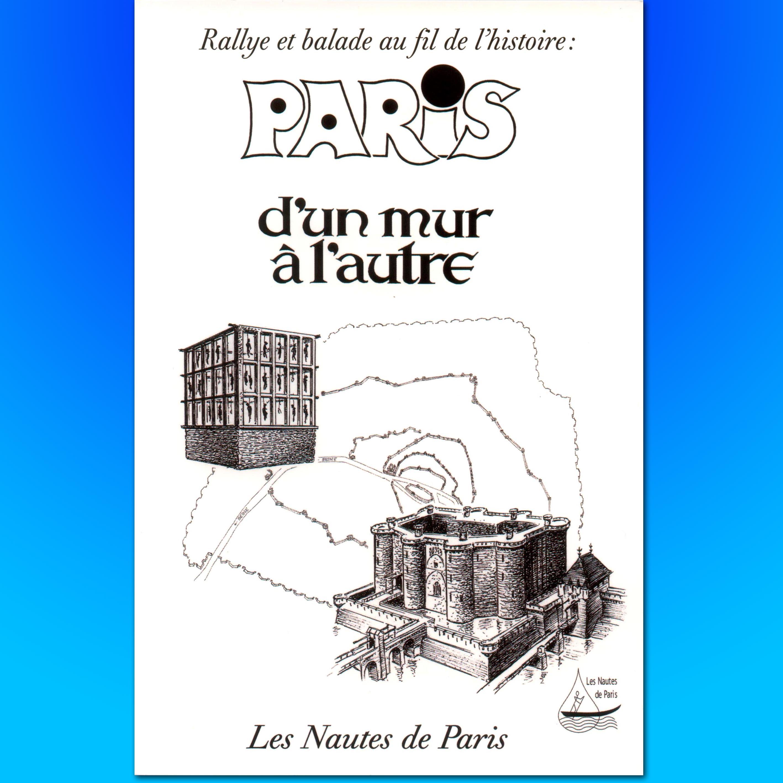 Paris, d'un mur à l'autre