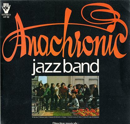 Disque de l'Anachronic Jazz Band 1 années 76-80. (Doc : Adjam)