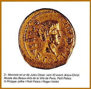 Monnaie en or de Jules César, vers 43 avant Jésus-Christ.