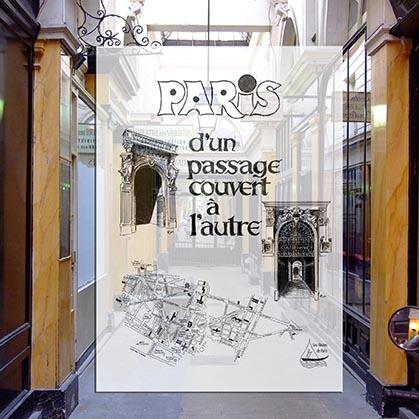 Avec Paris, d'un passage couvert à l'autre, ce parcours pédestre, vous fera remonter le temps du XVIIIe siècle jusqu'au XXe siècle; de la veille de la Révolution française, jusqu'à nos jours. Un rallye pédestre thématique qui passe par les 1er, 8e, 9e, 2e, 3e et 10e arrondissements de Paris.