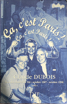 Chroniques du Titi : octobre 1987-octobre 1990, tome 1, publiées en 2005.