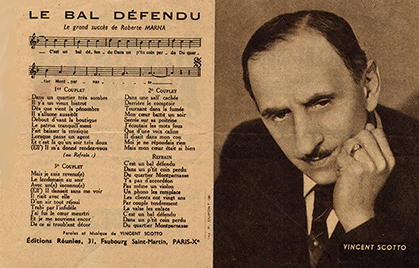 Roberte Marna chante : « Le bal Défendu», une valse (Editions réunies, 31 faubourg Saint Martin, Paris 10e ; paroles et musique : Vincent Scotto).