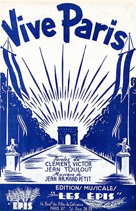 Editions musicales les épis; 14 boulevard du Calvaire, Paris 11e ; paroles : Clément Victor et Jean Toulout ; musique : Armand Petit.
