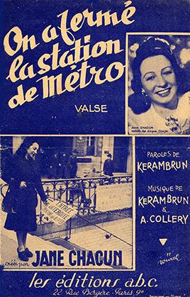 Cette valse est interprétée par Jane Chacun, (éditions a.b.c., 22 rue Bergère, Paris 9e, paroles ; Kerambrun ; musique : Kerambrun et A. Collery ; illustrateur : Würth.