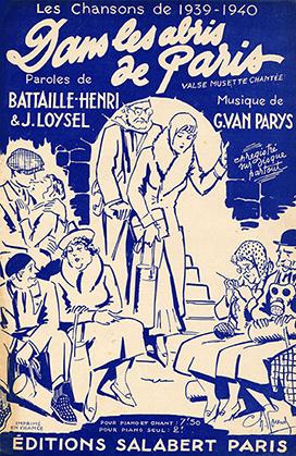 publiée aux éditions Salabert, rue Chauchat, Paris 9e ; paroles : Bataille-Henry et J. Loysel ; musique : Georges Van parys ; illustrateur : Charles Roussel
