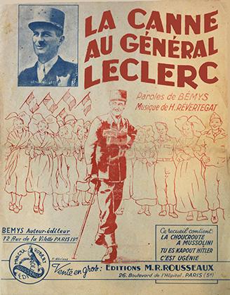 Leclerc et la Canne légendaire avec laquelle il a conduit ses hommes jusqu'à Strasbourg (Bémys auteur-éditeur, 72 rue de la Villette, Paris 19e)