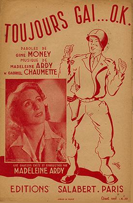 """Toujours gai … OK partition appartenant à la collection """"les chansons de la Libération et de la Victoire"""" éditée par Salabert, 1944)"""