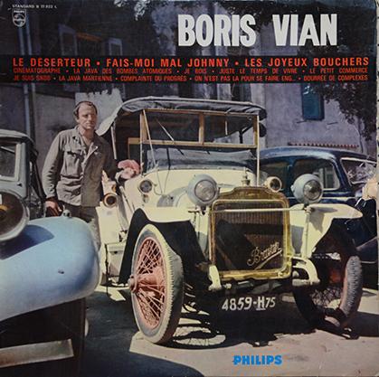 """Deux titres, de ce 33 tours de Boris Vian figurent ici : """"Le Déserteur"""", chanson antimilitariste et """"Fais-moi Mal, Johnny!…"""" , chansons sadomasochiste qu'il interprétera en duo en studio avec Magali Noël…. Interdites de radio… (Doc. Les Nautes de Paris)"""