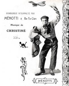 Menotti est un des grands comiques qui sévira au Ba-Ta-Clan et que suit le critique Curnonsky.