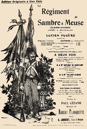 """Cette marche a été créée, en 1870, au Ba-Ta-Clan pour honorer la mémoire de ce régiment """"(Dernier refrain) Le régiment de Sambre et Meuse, Reçut la mort au cri de """"Liberté"""", Mais son histoire glorieuse Lui donne droit à l'immortalité."""""""