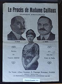 """Mme Caillaux a tué le directeur du Figaro Gaston Calmette. Emprisonnée à Saint-Lazare, elle sera acquittée. Son avocat Fernand Labori plaidera : """"des circonstances trop rigoureuses pour l'accusée"""", donc sans préméditation car c'est une femme et nous sommes en 1914."""