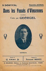 """Cette chanson créée par Georgel en 1918 raconte une histoire d'amour née dans les fossés de Vincennes où fut exécutée Mata-Hari : """"Au poteau l'espionne est placée …C'est elle ! sa bien-aimée ! et lui """"il dut commander le peloton(…) Il crie: Feu ! C'était son devoir !"""" (édition Delormel, paroles : Cami, musique: Fernand Heintz, 1918)"""